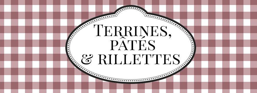 Terrines, pâtés & rillettes